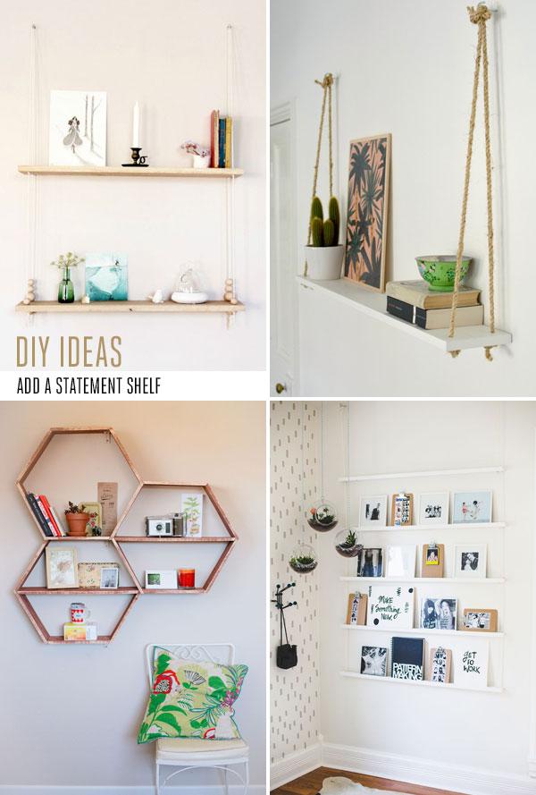 Statement shelf DIY