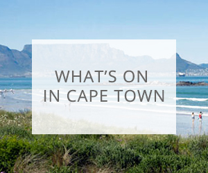 What's On in Cape Town